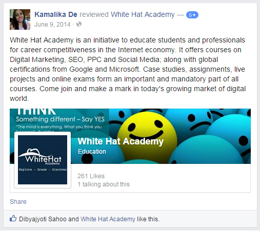 White Hat Academy is an initiative to educate students and professionals for career competitiveness in the Internet economy. It offers courses on Digital Marketing, SEO, PPC and Social Media; along with global certifications from Google and Microsoft. Case studies, assignments, live projects and online exams form an important and mandatory part of all courses. Come join and make a mark in today's growing market of digital world.